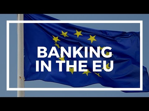 Pros and cons of banking in the EU
