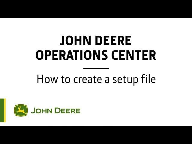 John Deere - Centre d'opérations - Comment créer un fichier de configuration