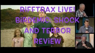 Rifftrax Live! Birdemic: Shock and Terror Review