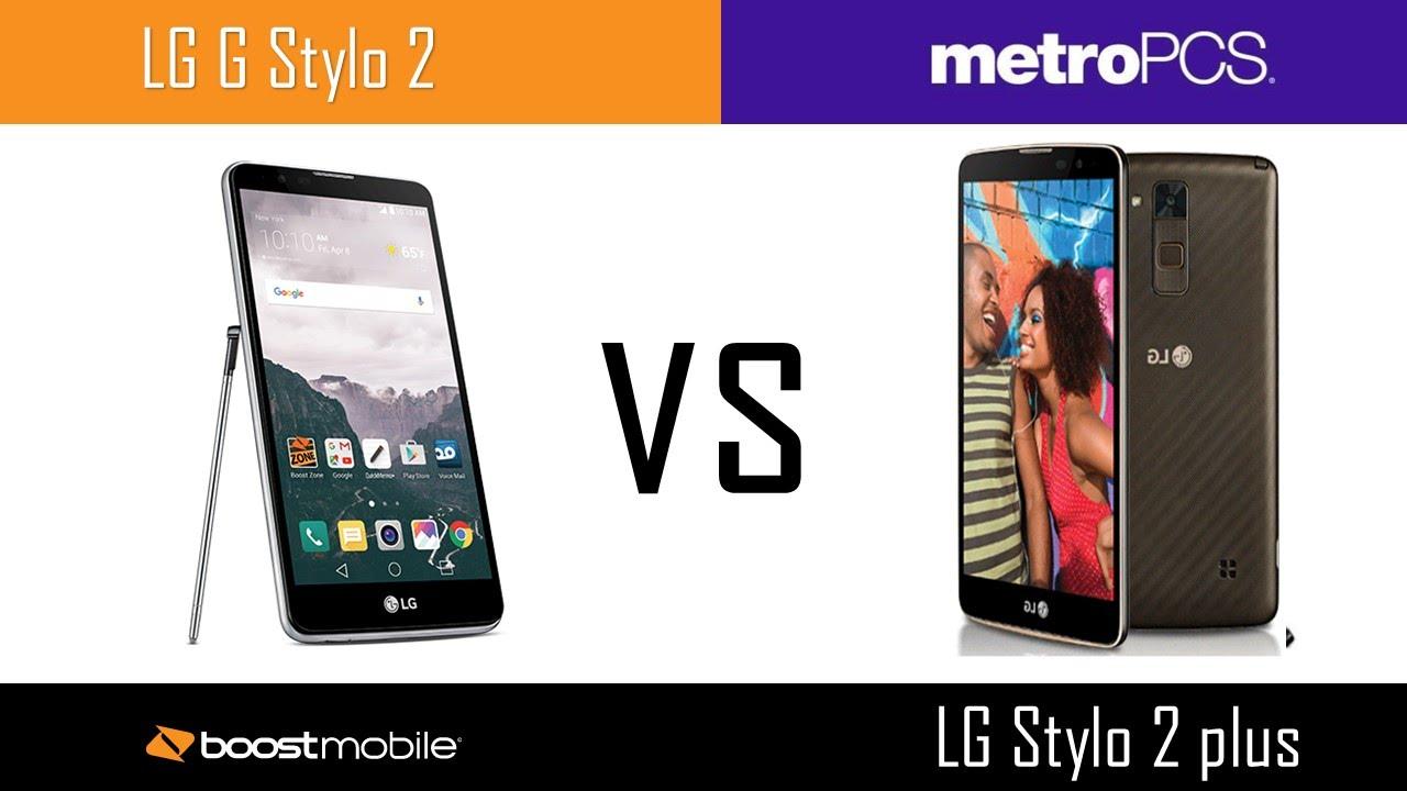 LG G Stylo 2 Boost VS LG Stylo 2 Plus Metro PCS