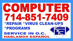 COMPUTER REPAIR 714-851-7409 in Santa Ana & Orange County