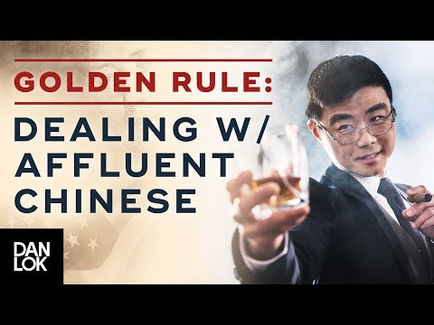The Golden Rule of Dealing With Affluent Chinese