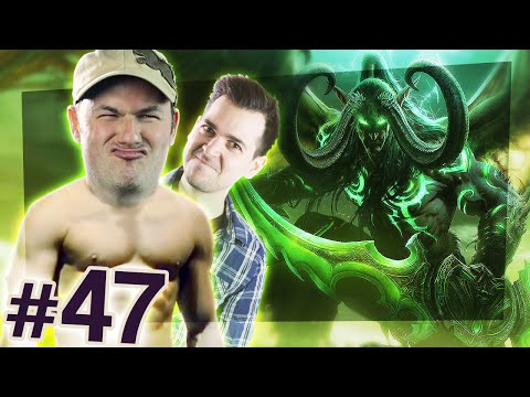 World of Warcraft: Legion #47 - World of Arguscraft