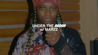 Marzz Talks Self Love, Love Letterz, Staying Grounded in the Industry & more | UNDER THE RADAR