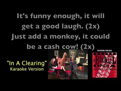 In A Clearing Karaoke Version from A Roadkill Opera