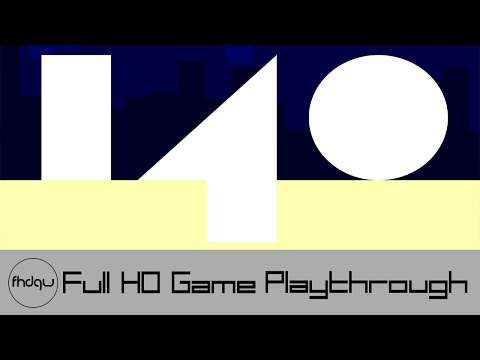 Full Game - 140 - Playthrough (No Commentary)
