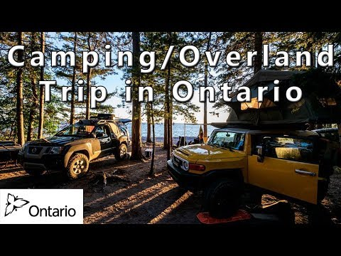 Camping/Overland Trip In Ontario