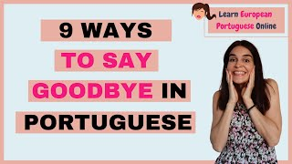 How to say Goodbye in Portuguese