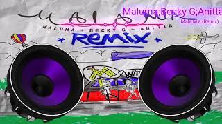Mála Mia  - Maluma & Becky G & Anitta Bass Boosted