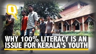 The Quint: Why 100 percent literacy is making youth unhappy in Kerala