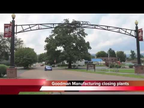 Goodman Manufacturing closes factories in Dayton and Fayetteville
