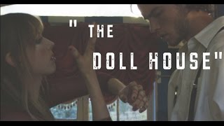 """The Dollhouse"" 