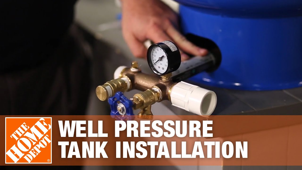 Well Pressure Tank Installation | The Home Depot