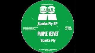 Purple Velvet  - Sparks Fly (12