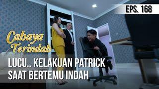 CAHAYA TERINDAH - Lucu.. Kelakuan Patrick Saat Bertemu Indah [22 Oktober 2019]