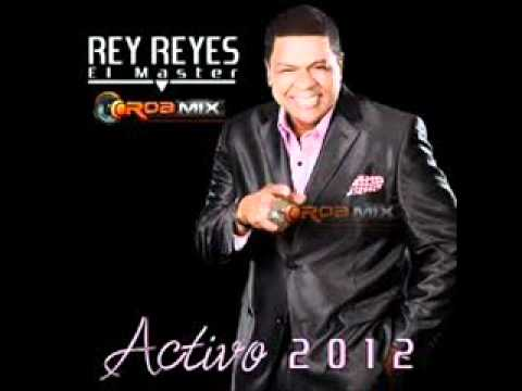 Rey Reyes PARA OLVIDARME DE TI Nuevo 2012