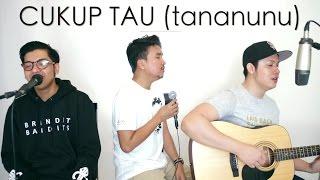 CUKUP TAU (tananunu) - Rizky Febian (LIVE Cover) Ajay | Ian | Oskar MP3