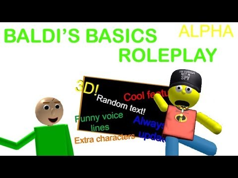 Roblox Baldi S Basics Roleplay Alpha Roleplaying As Myself