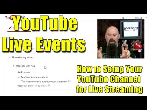 YouTube Live Events: How to Setup Your YouTube Channel for Live Streaming