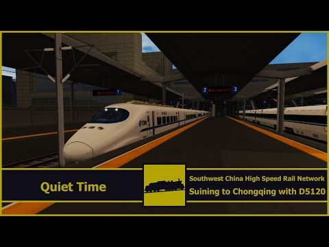 Quiet Time | Train Simulator 2017 | Suining to Chongqing | Southwest China High Speed Rail Network