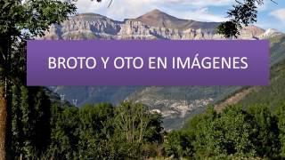 Broto y Oto. Broto y sus torres, paisajes y cascada de Sorrosal de Broto. Valle de Broto.