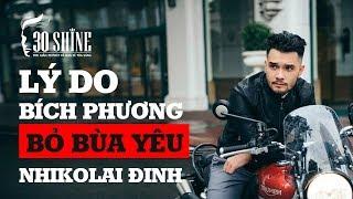 Đây Là Lý Do Bích Phương Phải Bỏ Bùa Yêu Cho Nhikolai Đinh | 30Shine TV