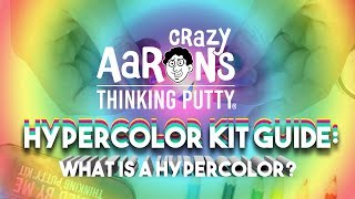 Mixed by Me: Crazy Aaron's Hypercolor Kit Guide