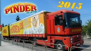 Arrivée et montage du cirque Pinder 2015