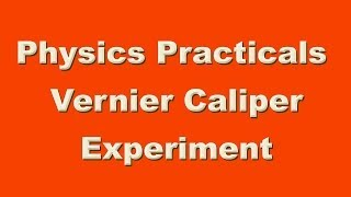 Physics Practical Vernier Caliper Experiment video
