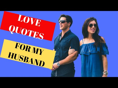 Top 18 Love Quotes For Husband In English(Love quotes for Him)