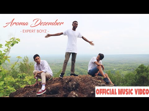Aroma Desember || Expert Boyz [Official Video]