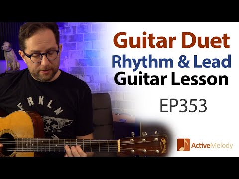Acoustic Guitar Duet - Fingerstyle Rhythm And Easy Melodic Lead - Guitar Lesson EP353