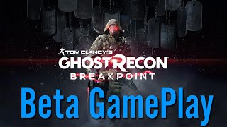 Beta Gameplay - Ghost Recon: Breakpoint Part #2