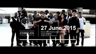 Complex Thoughts video featuring Tshepang Mabizela