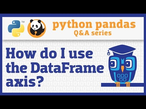 "How do I use the ""axis"" parameter in pandas?"