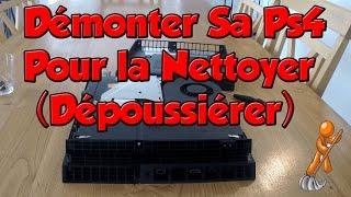 Démonter Facilement Sa PS4 Pour La Nettoyer (Dépoussiérer)