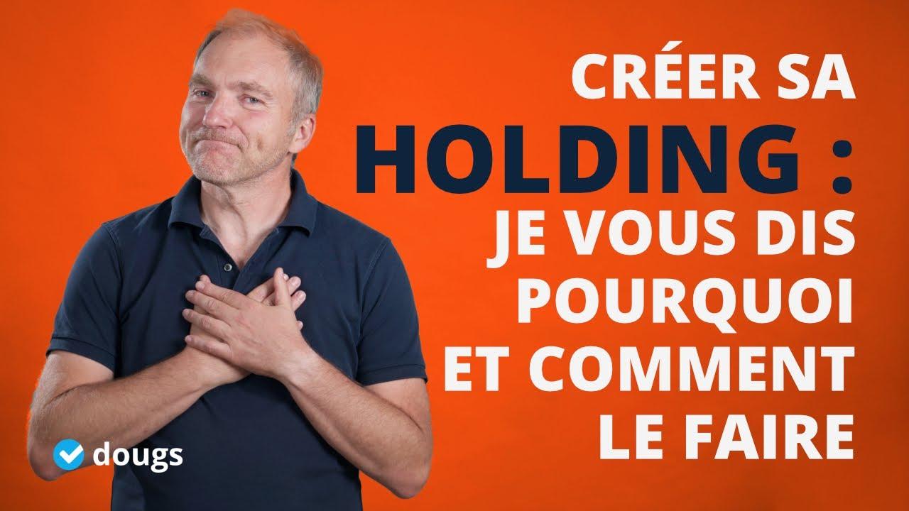 Download Créer une Holding : Pourquoi vous devez le faire et comment #Webinar