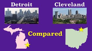 Cleveland and Detroit Compared