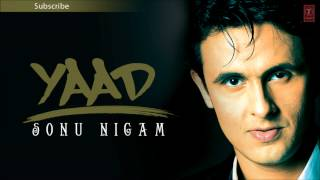 Dekha Maine Sara Jahan Full Song - Sonu Nigam (Yaad) Album Songs