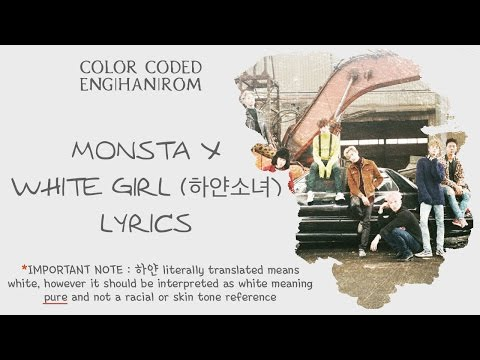 MONSTA X (몬스타엑스) - White Girl (하얀소녀) Color Coded Lyrics [ENG|HAN|ROM]