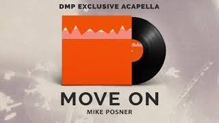 Mike Posner - Move On (Acapella) Video