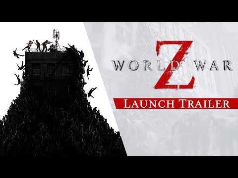World War Z - Launch Trailer