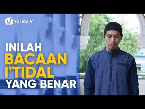 Tata Cara Sholat yang Benar Sesuai Sunnah LENGKAP: Bacaan I'tidal Sesuai Sunnah (2019)