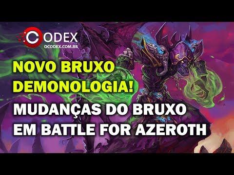 Novo Bruxo Demonologia - Mudanças do Bruxo Battle for Azeroth - World of Warcraft