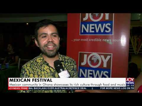Mexican Festival:  Community in Ghana showcases its rich culture - Joy News Prime (17-9-21)