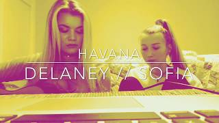 Havana - Camila Cabello ft. Young Thug (Delaney Sofia Cover)