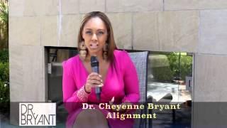 Dr. Cheyenne Bryant - Alignment