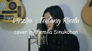 Tentang Rindu - Virzha (Cover by Femila Sinukaban)