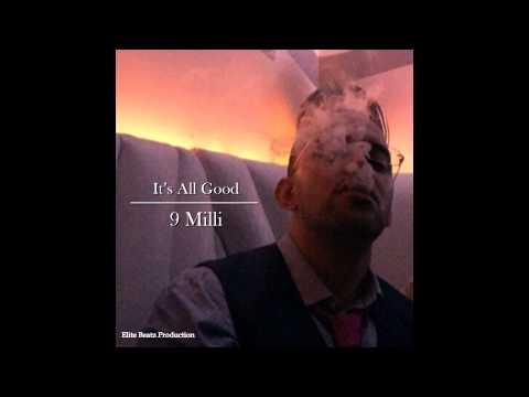 9 Milli - It's All Good prod. by Elite Beatz