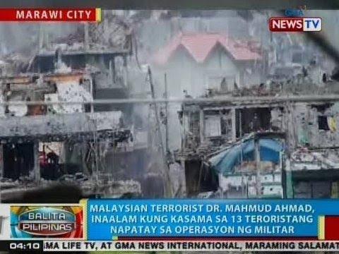 BP: Malaysian terrorist Dr. Mahmud Ahmad, inaalam kung kasama sa 13 teroristang napatay